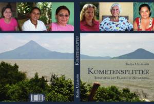 Kometensplitter: Interviews mit Frauen in Nicaragua